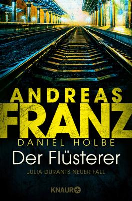 Der Flüsterer - Andreas Franz & Daniel Holbe pdf download