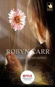 Un lugar para soñar - Robyn Carr pdf download