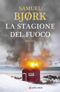 La stagione del fuoco - Samuel Bjørk pdf download