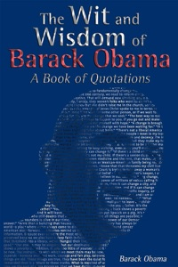 The Wit and Wisdom of Barack Obama - Barack Obama pdf download