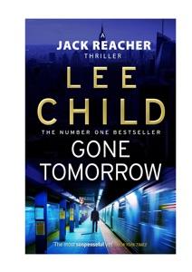 Gone Tomorrow: A Jack Reacher Novel - Lee Child pdf download
