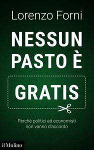 Nessun pasto è gratis - Lorenzo Forni pdf download