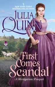 First Comes Scandal - Julia Quinn pdf download