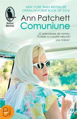 Comuniune - Ann Patchett pdf download