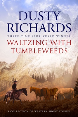 Waltzing with Tumbleweeds - Dusty Richards pdf download