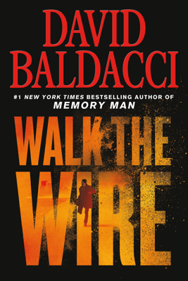 Walk the Wire - David Baldacci pdf download