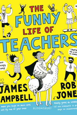 The Funny Life of Teachers - James Campbell