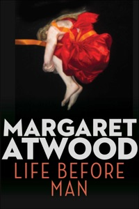 Life Before Man - Margaret Atwood pdf download
