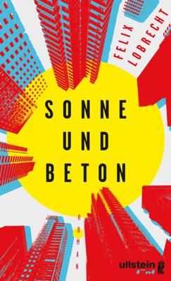 Sonne und Beton - Felix Lobrecht pdf download