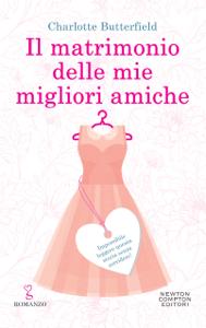 Il matrimonio delle mie migliori amiche - Charlotte Butterfield pdf download