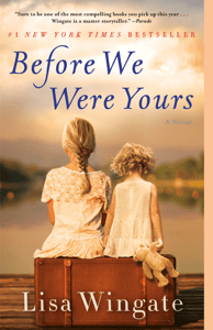Before We Were Yours - Lisa Wingate pdf download