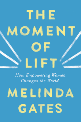 The Moment of Lift - Melinda Gates pdf download