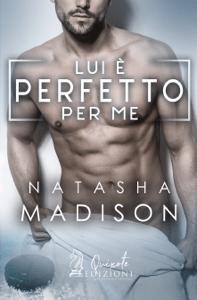 Lui è perfetto per me - Natasha Madison pdf download