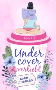 Undercover verliebt - Karin Lindberg pdf download