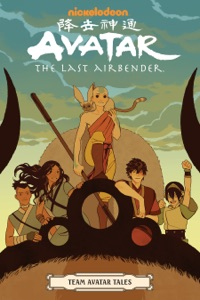 Avatar: The Last Airbender - Team Avatar Tales - Gene Luen Yang, Dave Scheidt, Sara Goetter, Ron Koertge & Faith Erin Hicks pdf download