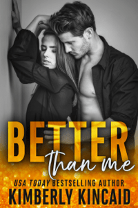 Better Than Me (A Remington Medical Standalone) - Kimberly Kincaid pdf download