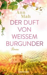 Der Duft von weißem Burgunder - Ann Mah pdf download