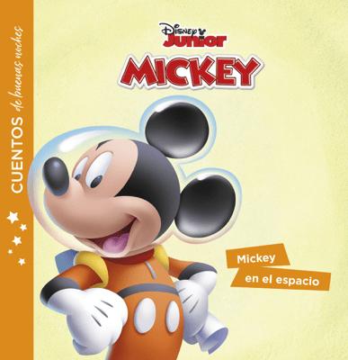 La casa de Mickey Mouse. Cuentos de buenas noches. Mickey en el espacio - Disney pdf download