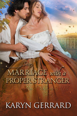 Marriage with a Proper Stranger - Karyn Gerrard pdf download