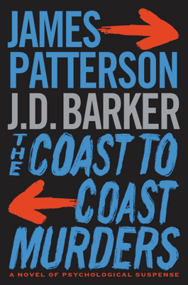 The Coast-to-Coast Murders - James Patterson & J. D. Barker pdf download