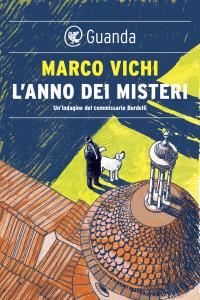 L'anno dei misteri - Marco Vichi pdf download