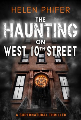 The Haunting On West 10th Street - Helen Phifer pdf download
