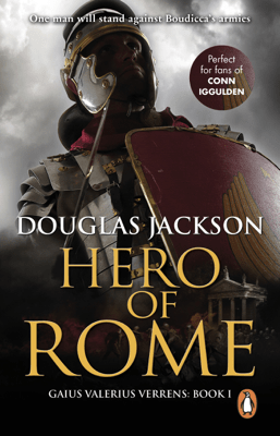 Hero of Rome (Gaius Valerius Verrens 1) - Douglas Jackson pdf download