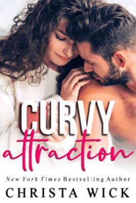 Curvy Attraction - Christa Wick