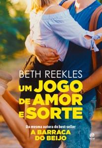 Um jogo de amor e sorte - Beth Reekles pdf download