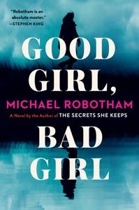 Good Girl, Bad Girl - Michael Robotham pdf download