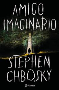 Amigo imaginario (Edición española) - Stephen Chbosky pdf download