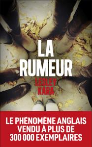 La Rumeur - Lesley Kara pdf download