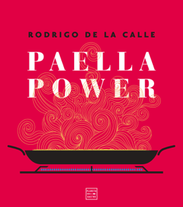 Paella power - Rodrigo de la Calle pdf download