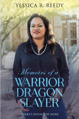 Memoirs of a Warrior Dragon Slayer - Yessica Reedy