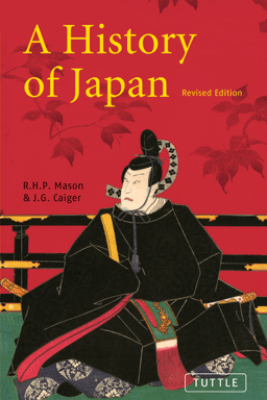 History of Japan - Richard Mason & J. G. Caiger