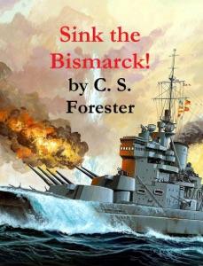 Sink the Bismarck! - C. S. Forester pdf download