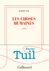 Les choses humaines - Karine Tuil pdf download