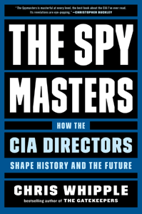 The Spymasters - Chris Whipple pdf download