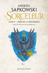 The Witcher : L'Épée de la providence - Andrzej Sapkowski pdf download