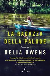 La ragazza della palude - Delia Owens pdf download