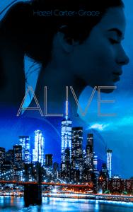 Alive - Tome 1 - Hazel Carter-Grace pdf download