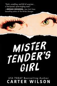 Mister Tender's Girl - Carter Wilson pdf download