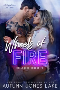 Wheels of Fire - Autumn Jones Lake pdf download