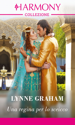 Una regina per lo sceicco - Lynne Graham pdf download