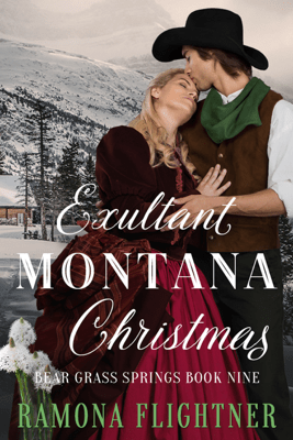 Exultant Montana Christmas - Ramona Flightner