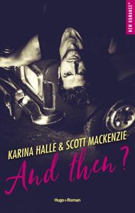 And then ? - Scott Mackenzie & Karina Halle pdf download