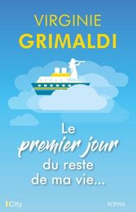 Le premier jour du reste de ma vie - Virginie Grimaldi pdf download