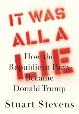 It Was All a Lie - Stuart Stevens pdf download