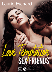 Love Temptation. Sex Friends - Laurie Eschard pdf download