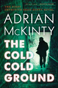 The Cold Cold Ground - Adrian McKinty pdf download
